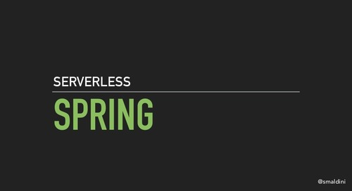 Serverless Spring by Stephane Maldini