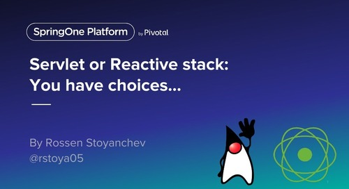 Servlet or Reactive Stacks: The Choice is Yours. Oh No...The Choice is Mine!