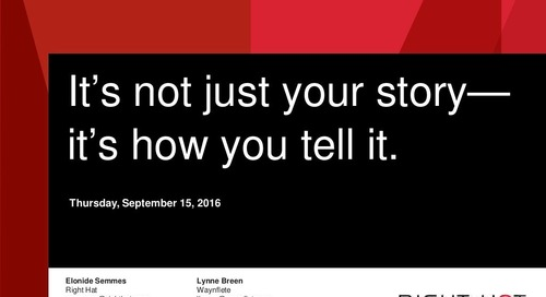 It's Not Just Your Story – It's How You Tell It