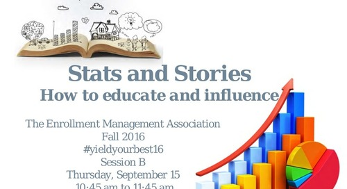 Stories and Stats: How to Educate and Influence