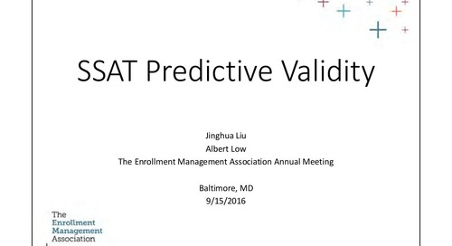 Using the SSAT as a Predictor of First Year Success