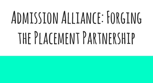 Admission Alliance: Forging the Placement Partnership