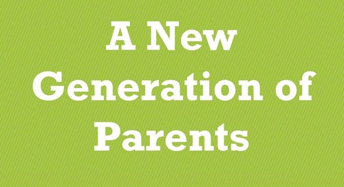 Get Ready for A New Generation of Parents