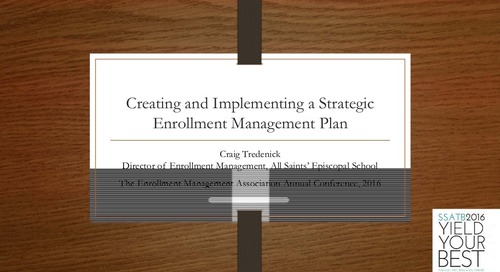 Creating and Implementing a Strategic Enrollment Management Plan