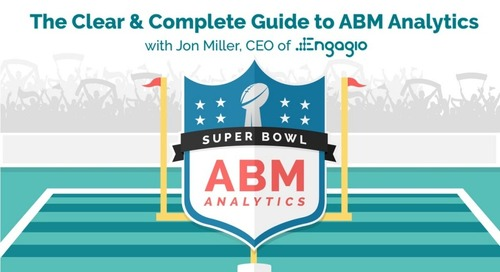 ABM Analytics Super Bowl 1: The NEW Clear & Complete Guide to ABM Analytics