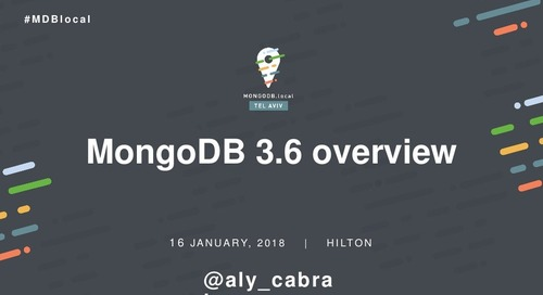 MongoDB 3.6 Overview