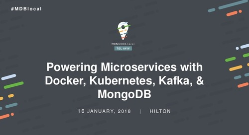 Powering Microservices with Docker, Kubernetes, Kafka & MongoDB - Andrew Morgan