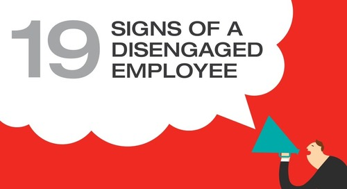 19 Signs of a Disengaged Employee