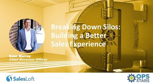 Breaking Down Silos: Building a Better Sales Experience
