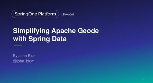 Simplifying Apache Geode with Spring Data