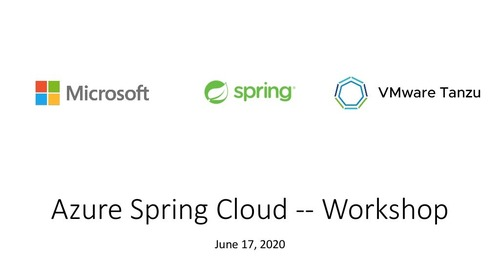 Azure Spring Cloud Workshop - June 17, 2020