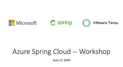 Azure Spring Cloud Workshop - June 17, 2020
