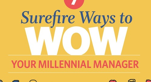 7 Surefire Ways to Wow Your Millennial Manager