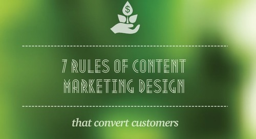 7 Rules of Content Marketing Design That Convert Customers