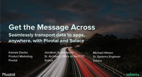 Get the Message Across: Seamlessly Transport Data to Apps, Anywhere