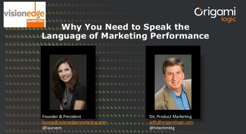 Why You Need to Speak the Language of Marketing Performance