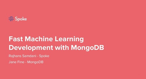 MongoDB World 2019: Fast Machine Learning Development with MongoDB