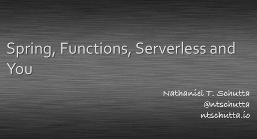 Spring, Functions, Serverless and You - SpringOne Tour NYC
