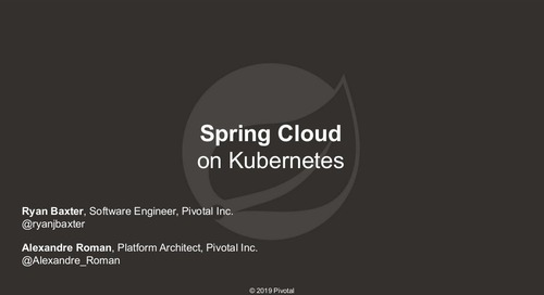 Spring Cloud Kubernetes: An Easier Path from Idea to Production