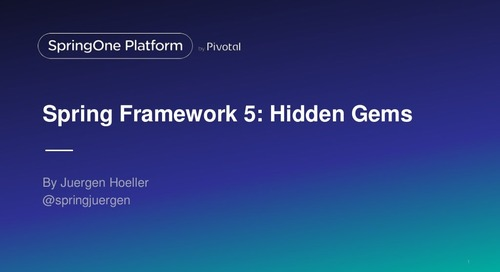 Spring Framework 5.0: Hidden Gems