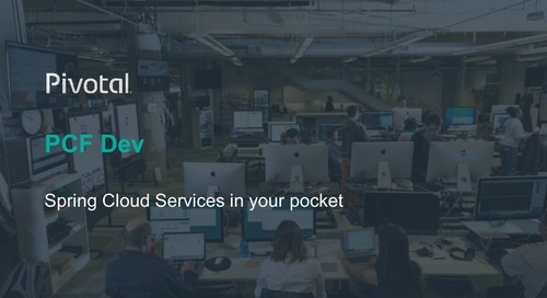 Pivotal Cloud Foundry Dev: Spring Cloud Services in Your Pocket