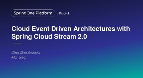 Cloud Event Driven Architectures with Spring Cloud Stream 2.0