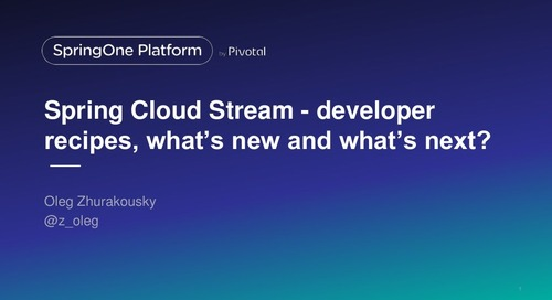 Cloud Event Driven Architectures with Spring Cloud Stream 2.0 - SpringOne Tour NYC