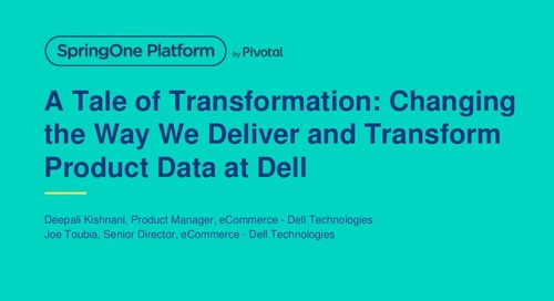 A Tale of Transformation: Changing the Way We Deliver and Transform Product Data at Dell