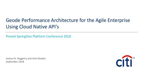 Geode Performance Architecture for the Agile Enterprise Using Cloud Native API's