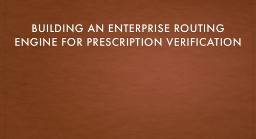 Building an Enterprise Routing Engine for Prescription Verification - Barry Mullan