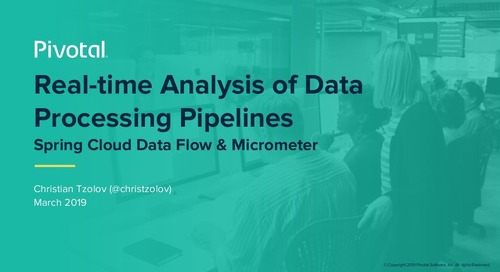 Real-time Analysis of Data Processing Pipelines with Spring Cloud Data Flow and Micrometer - Christian Tzolov