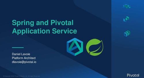 Spring Boot & Spring Cloud Apps on Pivotal Application Service - Daniel Lavoie