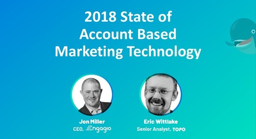 [TOPO Webinar] 2018 State of Account Based Marketing Technology | Slides