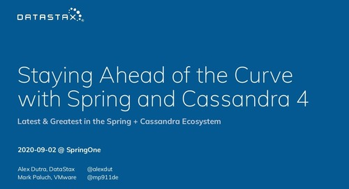 Staying Ahead of the Curve with Spring and Cassandra 4