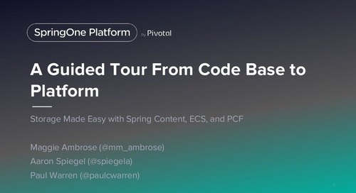 A Guided Tour From Code Base to Platform: Storage made Easy with Spring Boot, ECS, and PCF