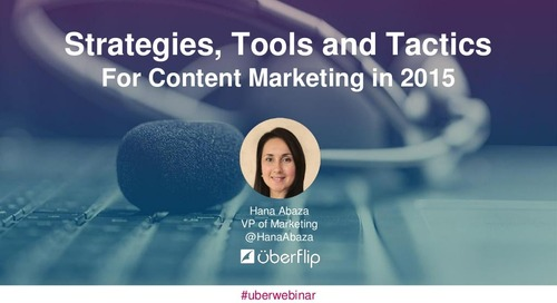 Strategies, Tools and Tactics for Content Marketing in 2015