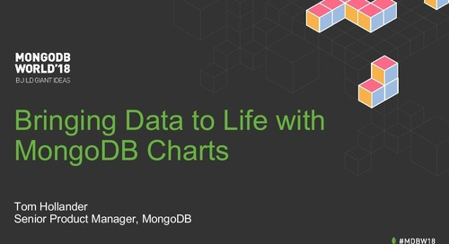 MongoDB World 2018: Bringing Data to Life with MongoDB Charts