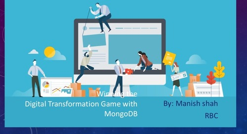 MongoDB World 2019: Winning the Digital Transformation Game with MongoDB