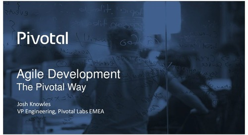 Pivotal Digital Transformation Forum: Agile Development