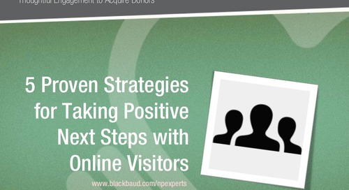5 Proven Strategies for Taking Positive Next Steps with Online Visitors and Boosting Donor Acquisition