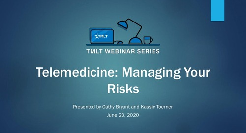 Telemedicine: Managing your risks (webinar slides)