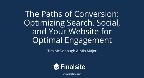 The Paths of Conversion: Optimizing Search, Social, and Your Website to Fill Your Funnel