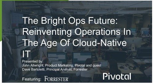 The Bright Ops Future - Reinventing Operations in the Age of Cloud-Native IT