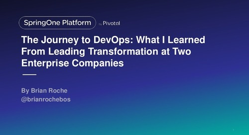 The journey to DevOps: What I learned after leading transformation at 2 Enterprise Companies