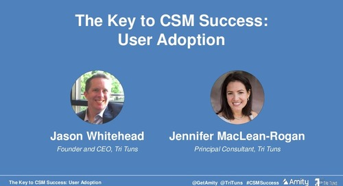 The Key to CSM Success: User Adoption