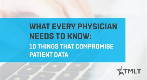 10 Things That Compromise Patient Data