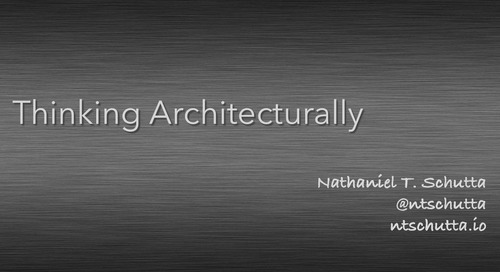 Thinking Architecturally - Nate Schutta