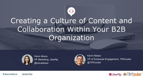 Creating a Culture of Content and Collaboration Within Your B2B Organization