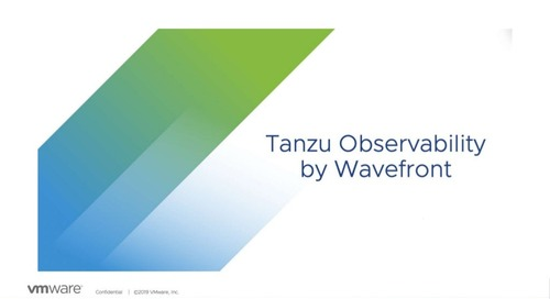July 31: Deliver full-stack analytics and insight at scale with Tanzu Observability by Wavefront