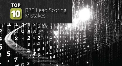 Top 10 B2B Lead Scoring Mistakes
